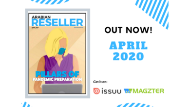 Photo of Arabian Reseller – April 2020: Pillars of Pandemic Preparation
