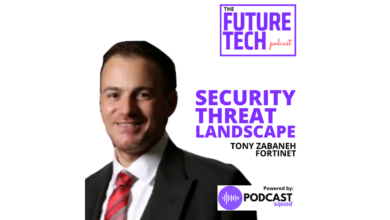Photo of Podcast: Discussing the Security Threat Landscape with Tony Zabaneh of Fortinet