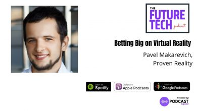 Photo of Podcast: Betting Big on Virtual Reality